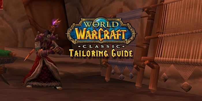 World of Warcraft classic Tailoring guide